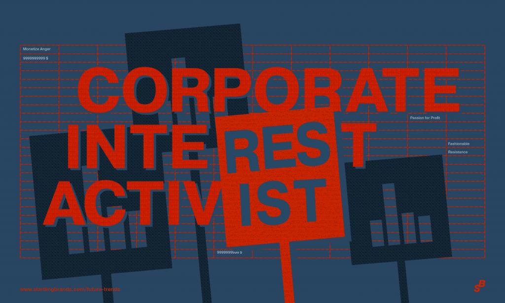 Startling Brands Trend Forecasting Branding Future Trends Corporate Activism